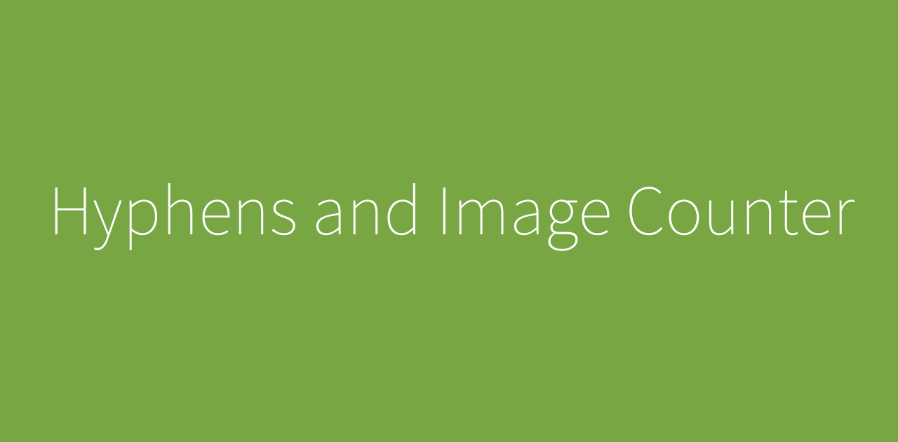 Hyphens and Image Counter